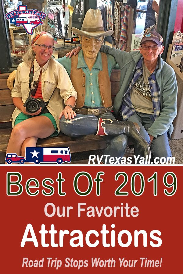 Best Road Trip Attractions of 2019 | RVTexasYall.com