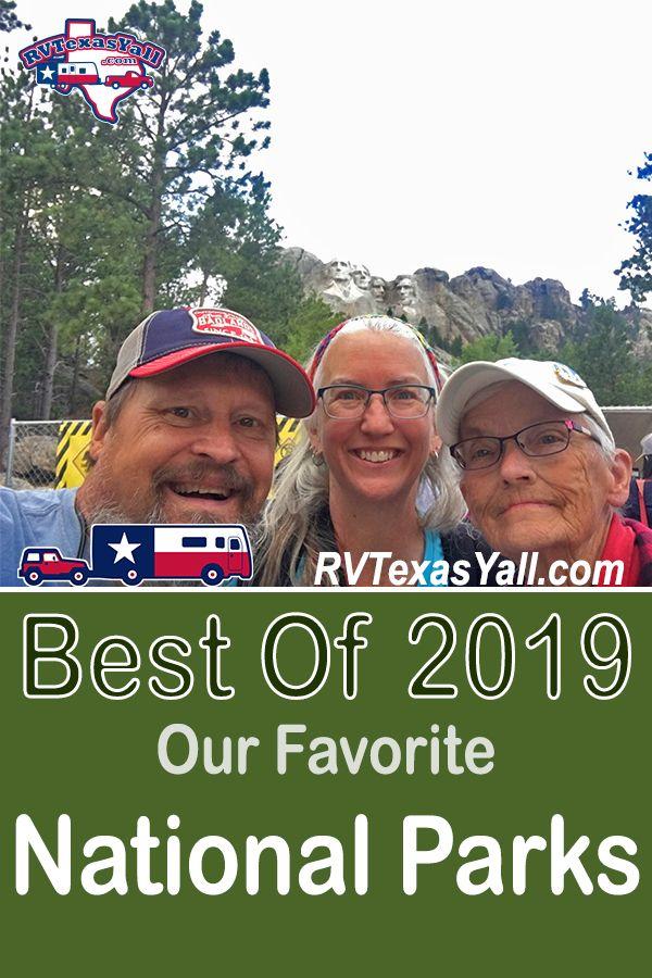 Best National Parks of 2019 | RVTexasYall.com