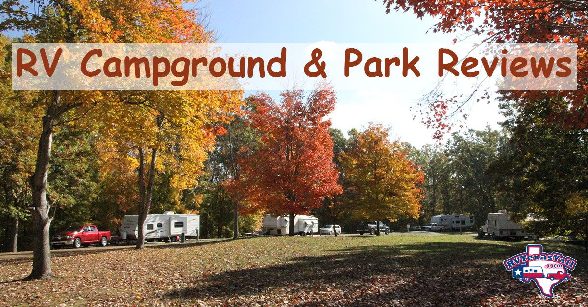 Rv Park And Campground Recommendations Rvtexasyall Com