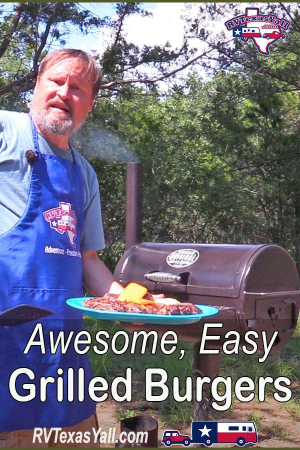 Grilled Burgers and Homemade Guacamole   RVTexasYall.com