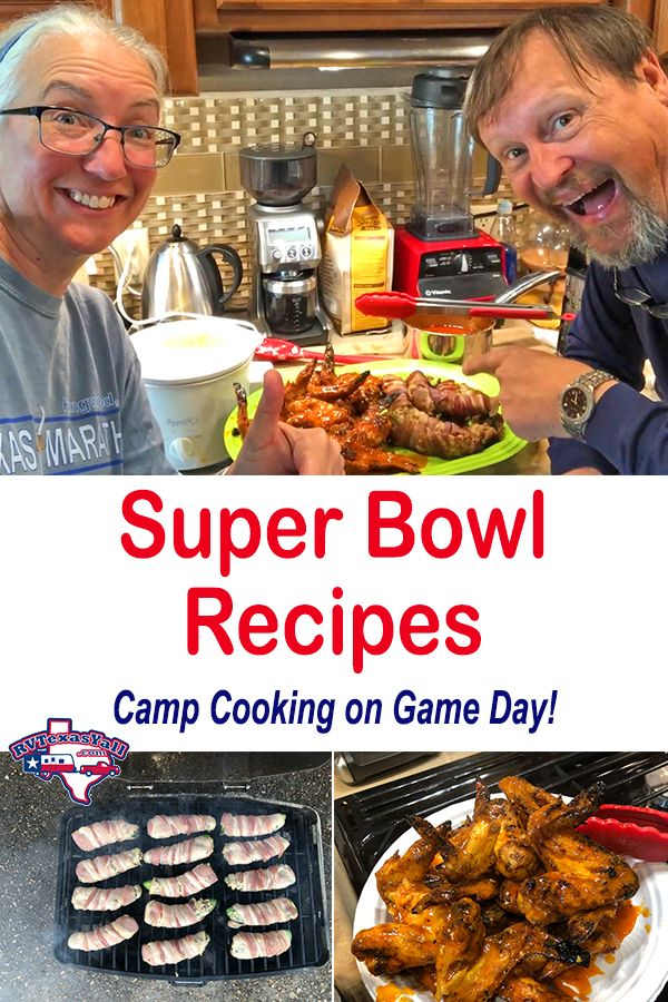 Super Bowl Recipes: Game Day Cooking at Our Campsite | RVTexasYall.com