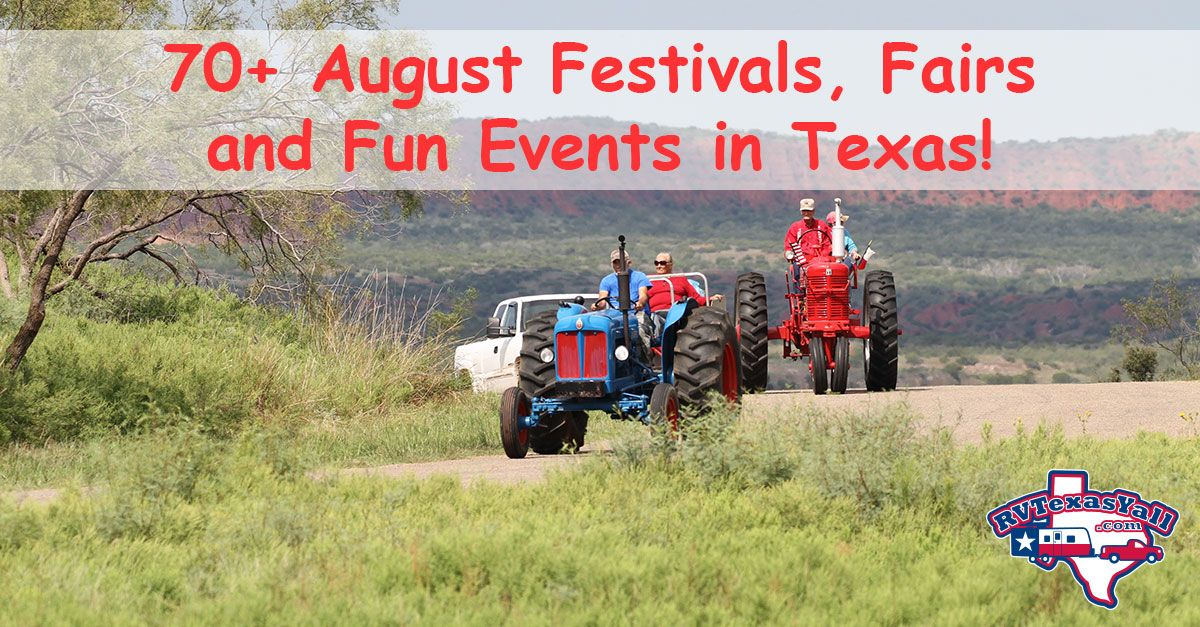 August Festivals And Fun Events In Texas Rvtexasyall Com