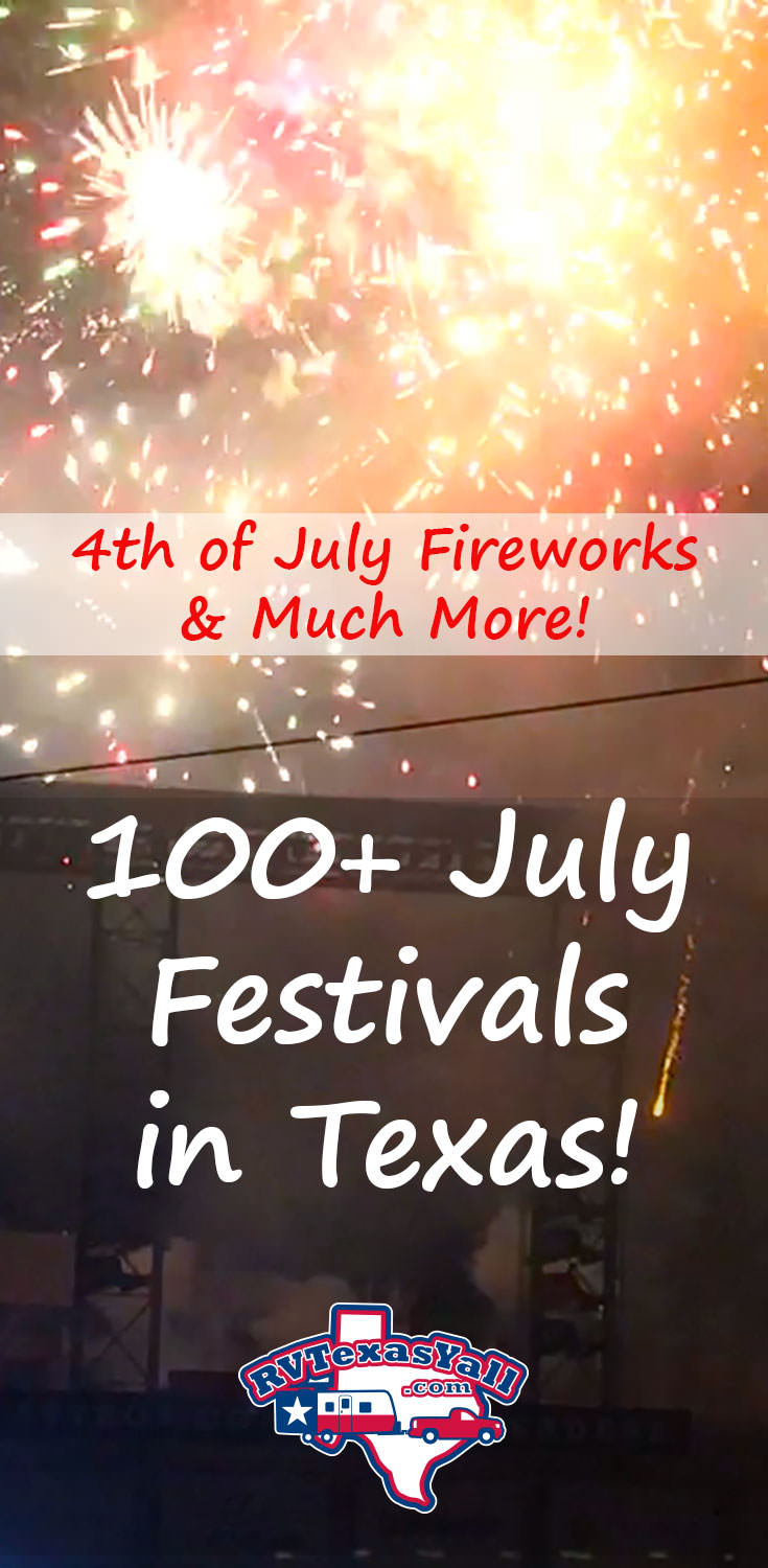 July Festivals And Events In Texas Rvtexasyall Com