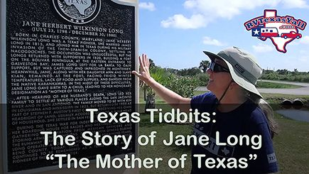 The Story of Jane Long, The Mother of Texas