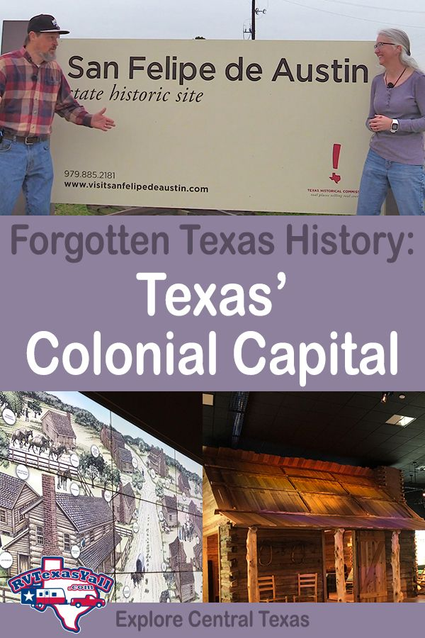 San Felipe de Austin State Historic Site, San Felipe TX | The Colonial Capital of Texas | RVTexasYall.com
