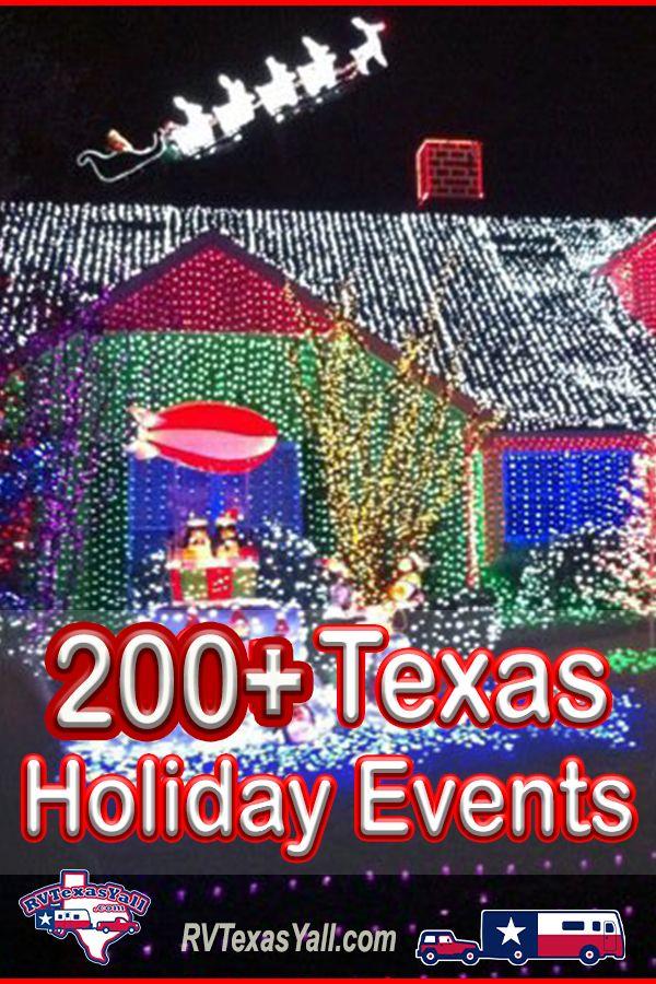 200+ Holiday and Christmas Events Across Texas | RVTexasYall.com