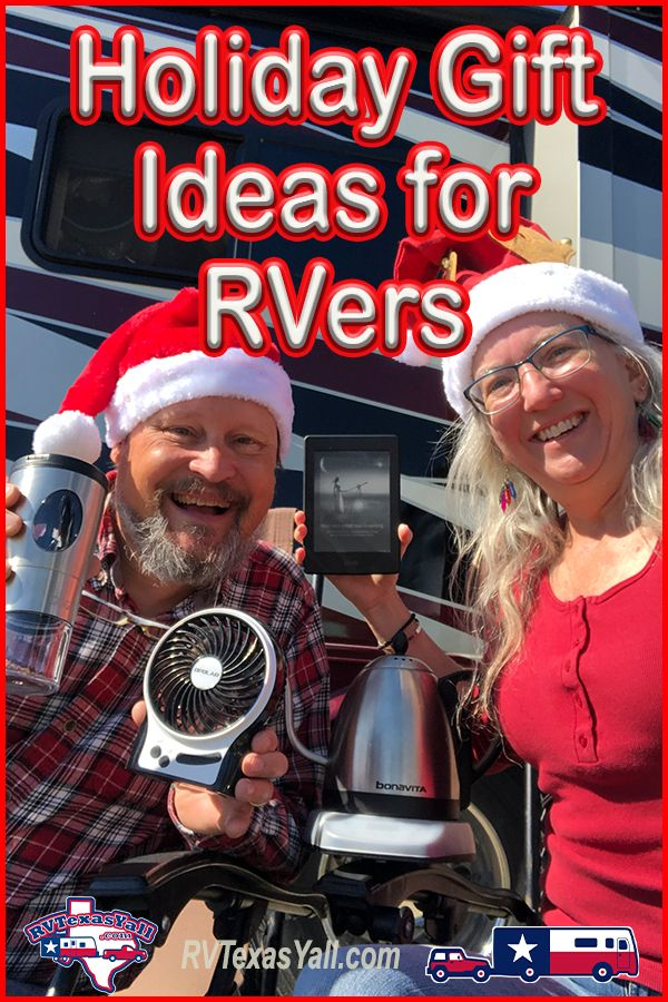 Holiday Gift Ideas for RVers   RVTexasYall.com offers a few gift suggestions for the RVer on your holiday shopping list!
