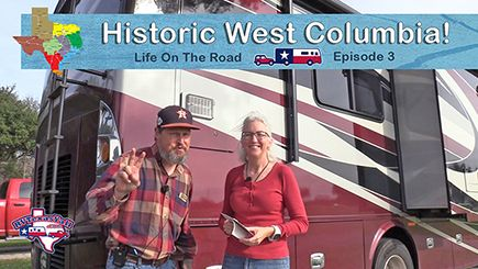 Visiting Historic West Columbia TX