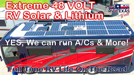Our Extreme 48 Volt Solar and Lithium Battery System