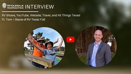 Wholesale Warranties Interviews RV Texas Y'all