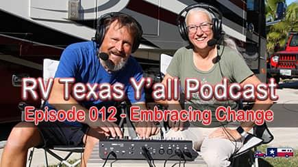 RV Texas Y'all Podcast Ep 12