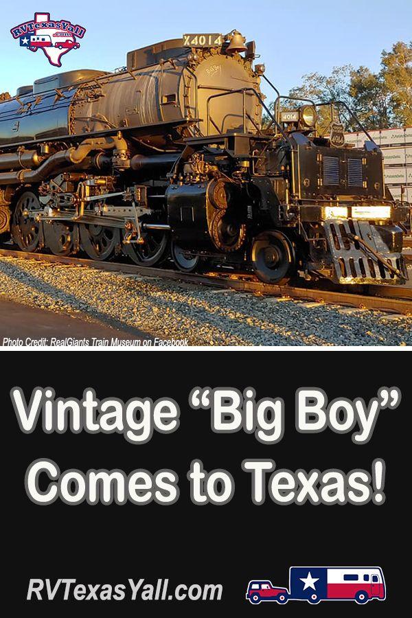Big Boy Comes to Texas! | RVTexasYall.com | Union Pacific's restored vintage steam locomotive Big Boy will make 31 Texas stops!
