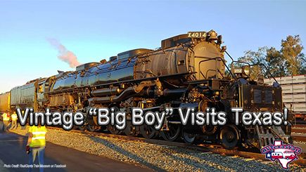 Big Boy Comes to Texas