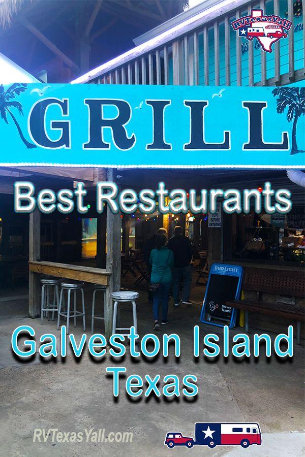 Galveston Restaurants We Love!   RVTexasYall.com