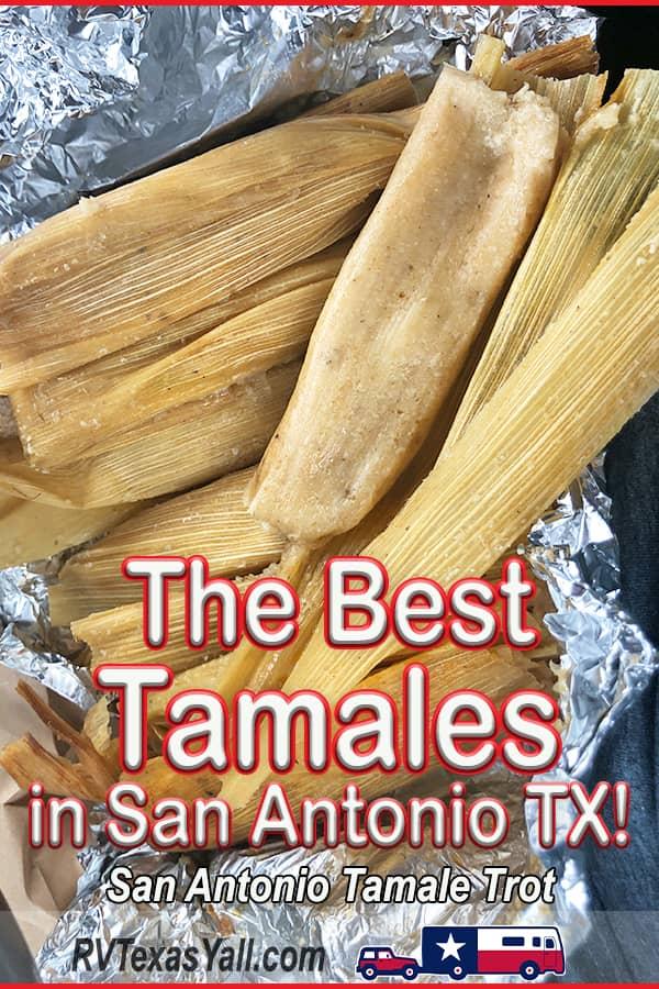 San Antonio Tamales | RVTexasYall.com