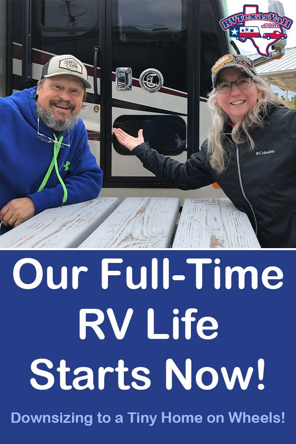 Our Full Time RV Life Begins! | RVTexasYall.com