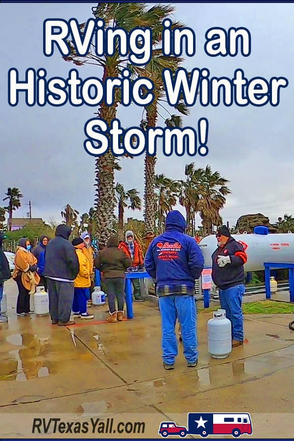 Historic Winter Storm in Texas | RVTexasYall.com