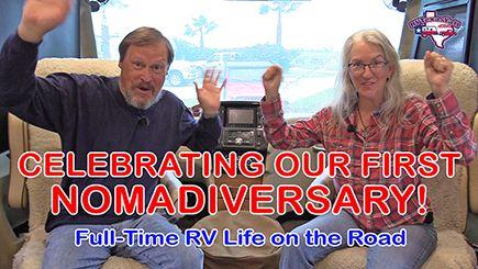 1st Nomadiversary Full Time RV