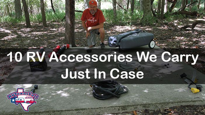 10 RV Accessories We Carry Just In Case