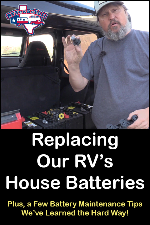 How to Replace and Maintain Your RV House Batteries | RVTexasYall com