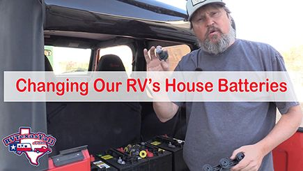Changing Our RV's House Batteries