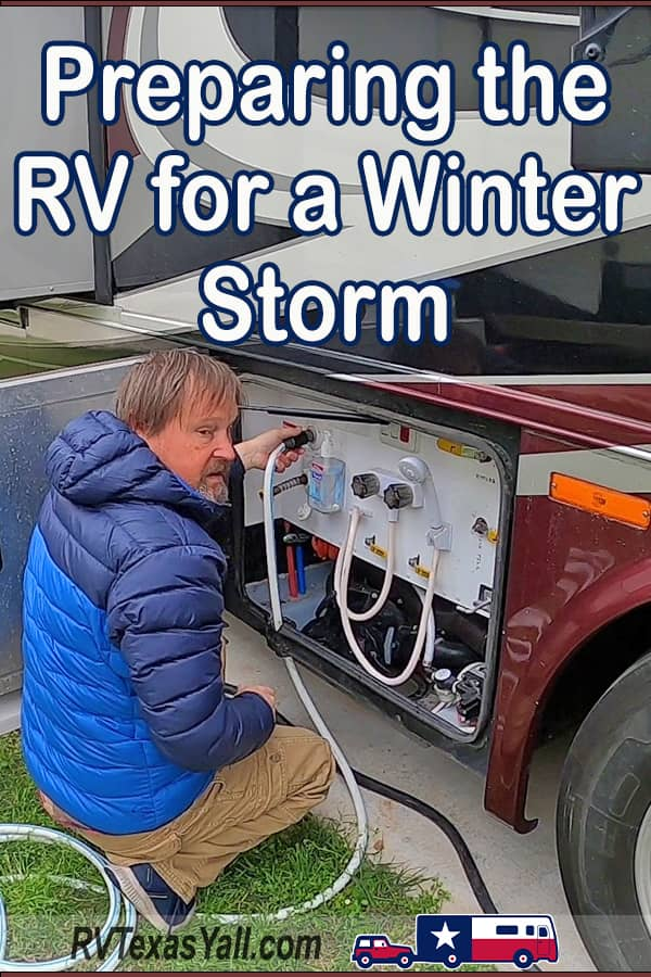 Preparing Our RV For a Winter Storm   RVTexasYall.com