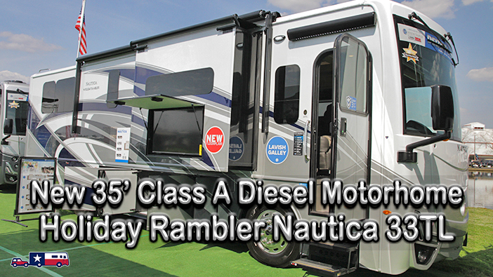 All New Holiday Rambler Nautica 33TL Motorhome Tour