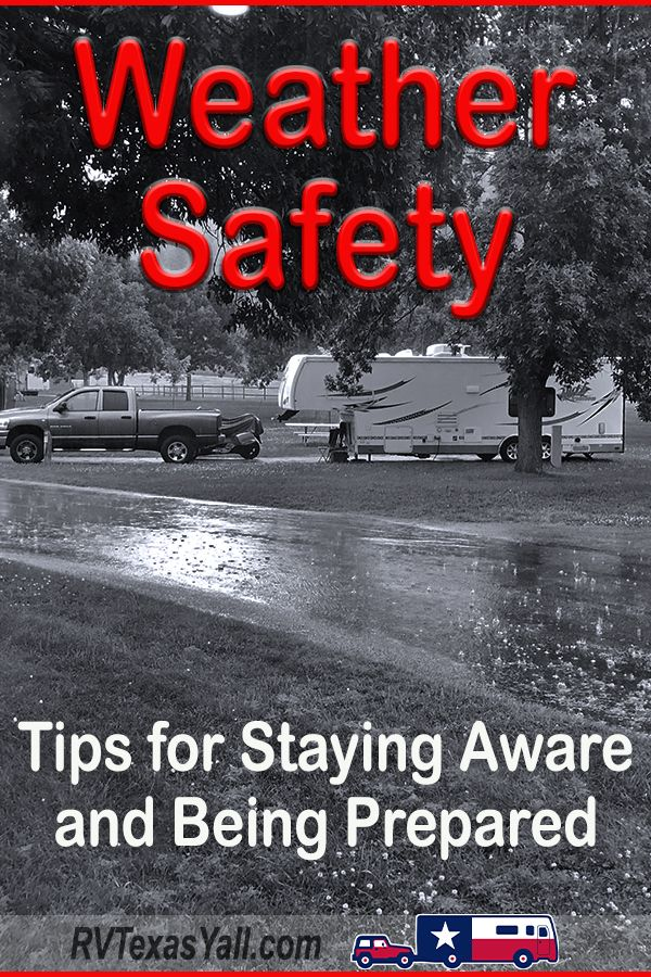 Weather Safety Tips for RVers | RVTexasYall.com
