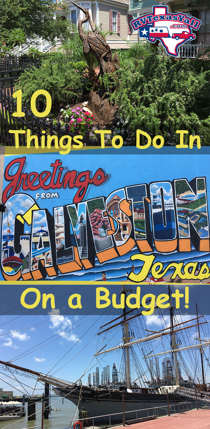 10 Things To Do In Galveston Rvtexasyall Com