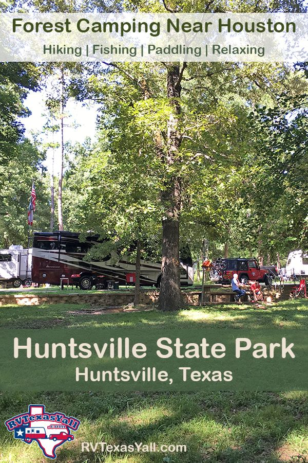 Huntsville State Park: Forest Camping Near Houston! | RVTexasYall.com