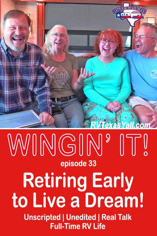 Retiring Early to Live a Dream | RVTexasYall.com