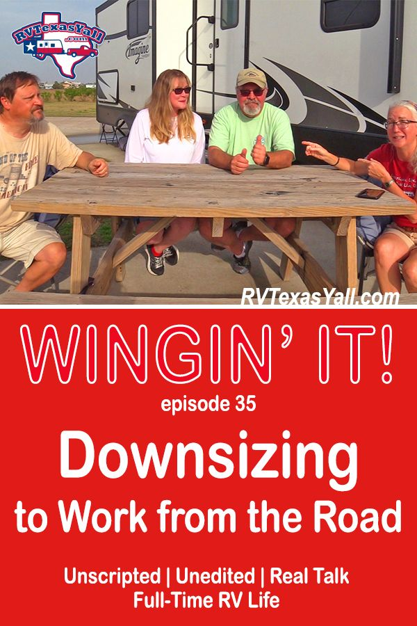 Downsizing to Work From the Road | RVTexasYall.com