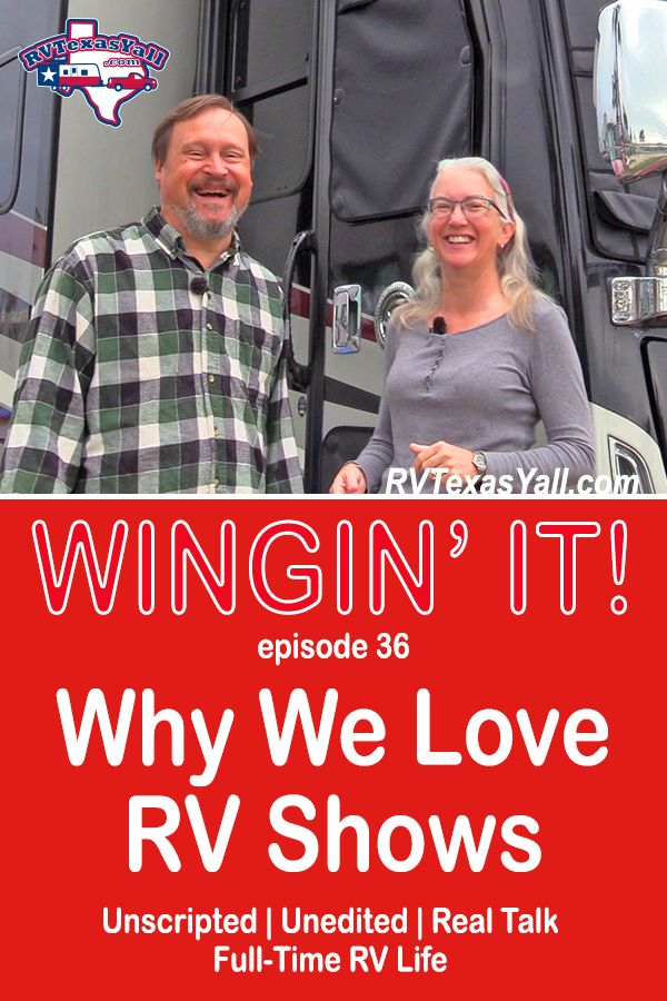 Why We Love RV Shows | RVTexasYall.com