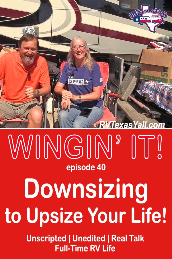 Downsizing to Upsize Your Life | RVTexasYall.com