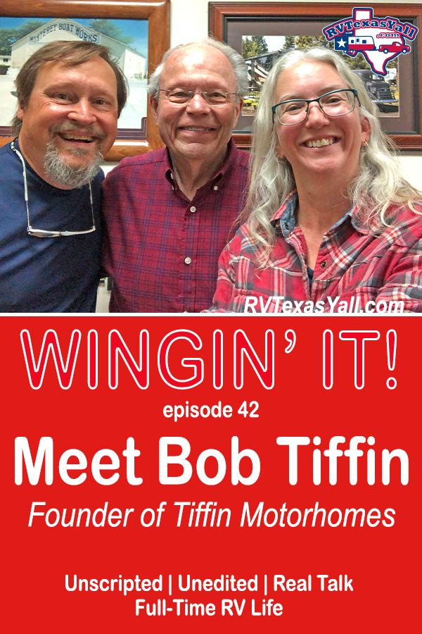 Bob Tiffin | RVTexasYall.com