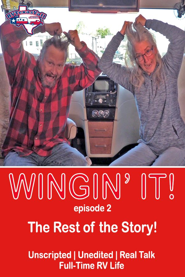 The Rest of the Story! | RVTexasYall.com | In Episode 2 of Wingin' It!, we've sold our house, but everything didn't quite go as planned at closing.